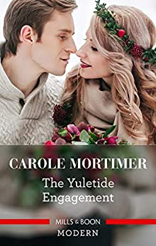 The Yuletide Engagement (Modern-Day Knight Book 2) by [Carole Mortimer]