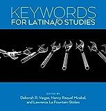 Keywords for Latina/o Studies (Keywords, 6)