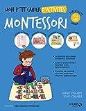 Mon p'tit cahier d'activités Montessori 3-6 ans