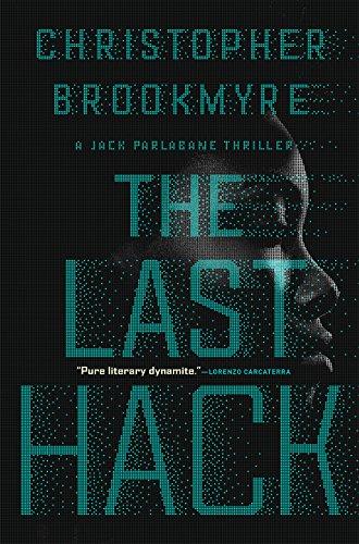 The Last Hack: A Jack Parlabane Thriller (Jack Parlabane Thrillers, Band 3)