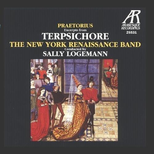 Praetorius: Terpsichore - Suites Nos. 1-4 by The New York Renaissance Band