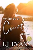 My Life as a Country Album: A Coming-of-Age, Boy-Next-Door Romance (my life as an album Book 1) (English Edition)