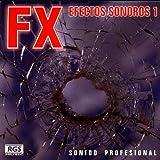 FX Vol.1 Efectos Sonoros