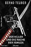 Der Killer und die Rache der Yakuza - RANOK Band 5