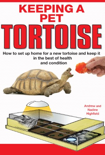 Keeping a Pet Tortoise (English Edition)
