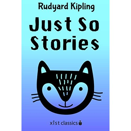 Just So Stories (Xist Classics) (English Edition)