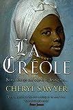 La Créole (English Edition)
