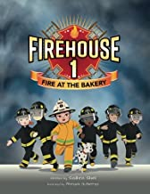 Firehouse 1: Fire at the Bakery (Volume 1)