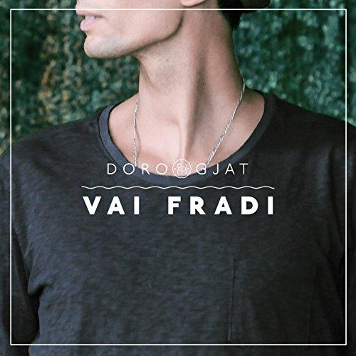 Vai Fradi [Explicit]