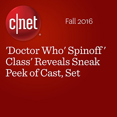 'Doctor Who' Spinoff 'Class' Reveals Sneak Peek of Cast, Set audiobook cover art