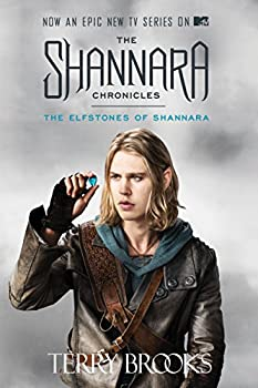 Paperback The Elfstones of Shannara (the Shannara Chronicles) (TV Tie-In Edition) Book