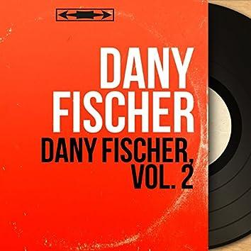 Dany Fischer, vol. 2 (feat. Mario Bua et son orchestre) [Mono Version]
