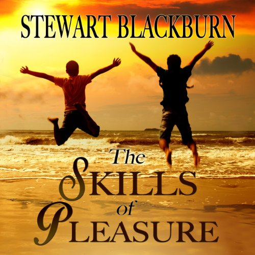 The Skills of Pleasure: Crafting the Life You Want audiobook cover art