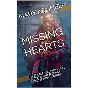 MISSING HEARTS: A REAPER SECURITY NOVEL - CYBER AND SECURITY PROTECTION DIVISION