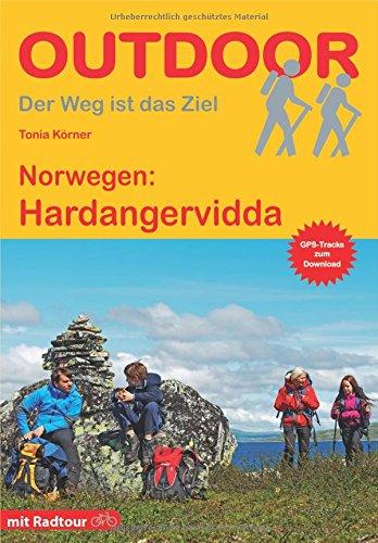 Norwegen: Hardangervidda (OutdoorHandbuch) (Der Weg ist das Ziel)