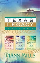 Texas Legacy Omnibus: Leather and Lace/Lanterns and Lace/Lightning and Lace (Texas Legacy Series 1-3)