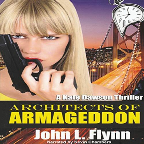 Architects of Armageddon Audiobook By John L. Flynn cover art