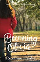 Becoming Olivia (Coming Home to Brewster) (Volume 3)