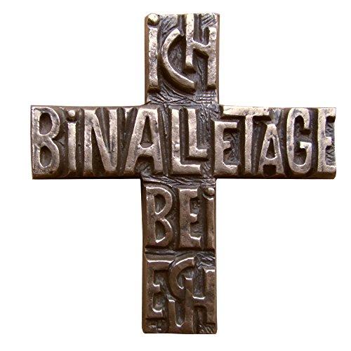 Wilde Bronzekreuz Bronze Kreuz Ich bin alle Tage bei euch 12 cm * 11 cm