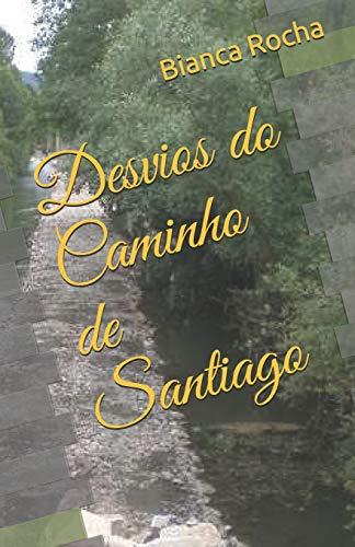 Desvios do Caminho de Santiago
