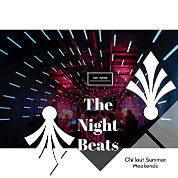The Night Beats - Chillout Summer Weekends