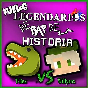 Willyrex Vs T-Rex (Duelos Legendarios de Rap de la Historia)
