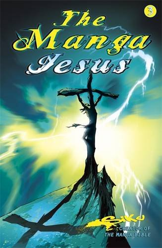 The Manga Jesus Book Three