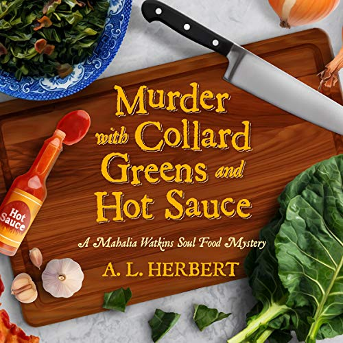 Murder with Collard Greens and Hot Sauce audiobook cover art
