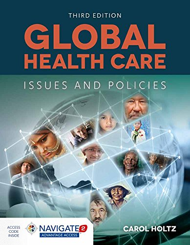 Compare Textbook Prices for Global Health Care: Issues and Policies: Issues and Policies 3 Edition ISBN 9781284070668 by Holtz, Carol