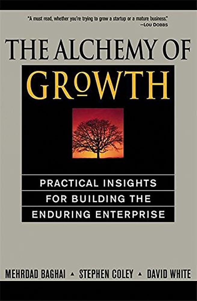 降下食品トラフThe Alchemy of Growth: Practical Insights for Building the Enduring Enterprise