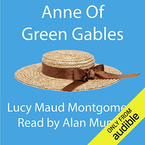 Anne of Green Gables                   By:                                                                                                                                 Lucy Maud Montgomery                               Narrated by:                                                                                                                                 Alan Munro                      Length: 11 hrs and 23 mins     25 ratings     Overall 4.3