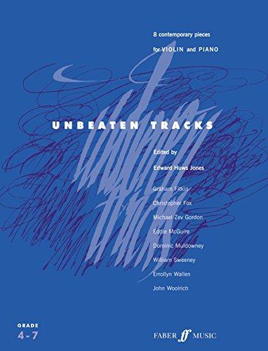 Unbeaten Tracks (violin and piano), ed. Edward Huws Jones