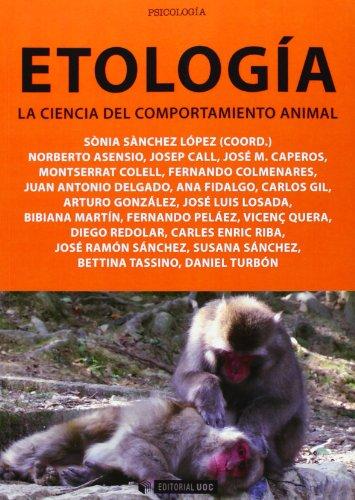 Etología. La ciencia del comportamiento animal: 300 (Manuales)