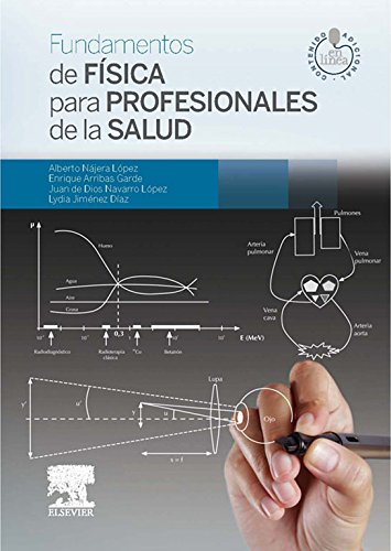 Fundamentos de Física para Profesionales de la Salud (Spanish Edition)