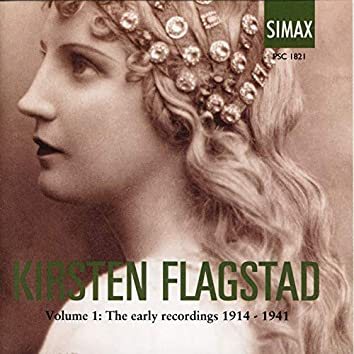 Kirsten Flagstad. Volume 1: The Early Recordings 1914 - 1941