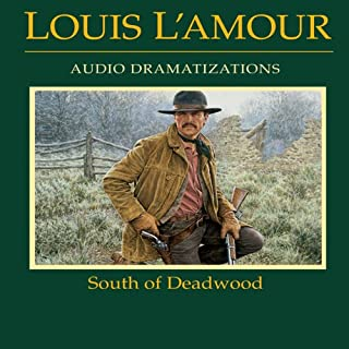 South of Deadwood (Dramatized) cover art
