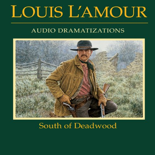 South of Deadwood (Dramatized) audiobook cover art