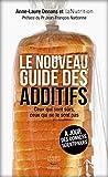 Le Nouveau Guide des additifs (GUI.PRAT.)