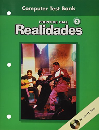 PRENTICE HALL SPANISH REALIDADES COMPUTER TEST BANK LEVEL 3 FIRST EDITION 2004C