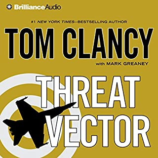Threat Vector                   By:                                                                                                                                 Tom Clancy                               Narrated by:                                                                                                                                 Lou Diamond Phillips                      Length: 9 hrs and 55 mins     12 ratings     Overall 4.7