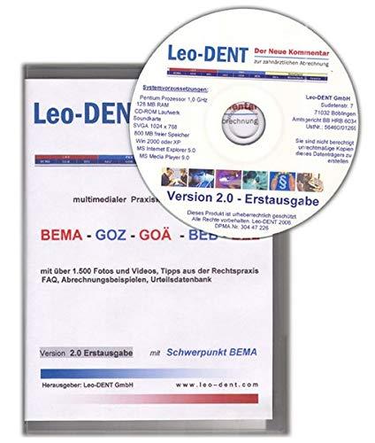 Leo-DENT - Der Neue Kommentar zur zahnärztlichen Abrechnung: Multimedialer Praxiskommentar zur BEMA - GOZ - GOÄ -BEB - BEL