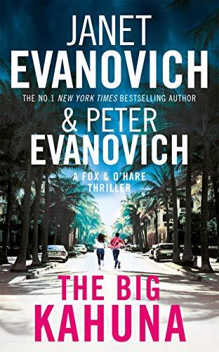 The Big Kahuna (Fox & O'Hare Book 6) (English Edition)