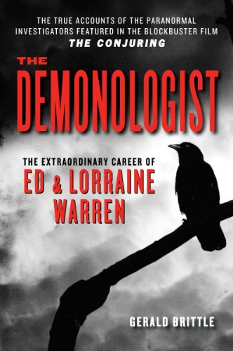 The Demonologist: The Extraordinary Career of Ed and Lorraine Warren (English Edition)