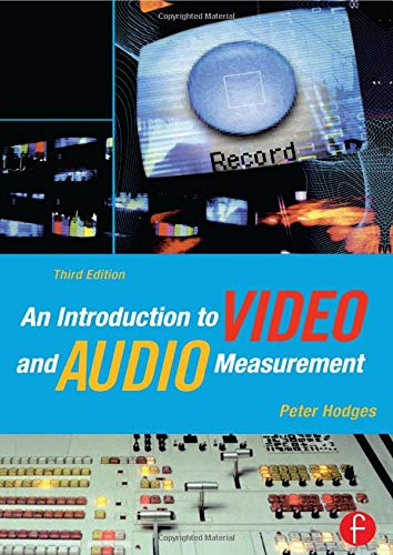 An Introduction to Video and Audio Measurement, Third Edition