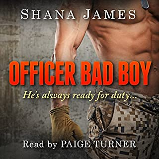 Officer Bad Boy                   By:                                                                                                                                 Shana James                               Narrated by:                                                                                                                                 Paige Turner                      Length: 1 hr and 5 mins     18 ratings     Overall 4.6