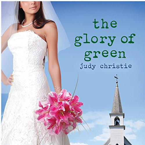 The Glory of Green audiobook cover art