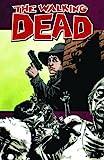 walking dead graphic novel 11 - The Walking Dead, Vol. 12: Life Among Them