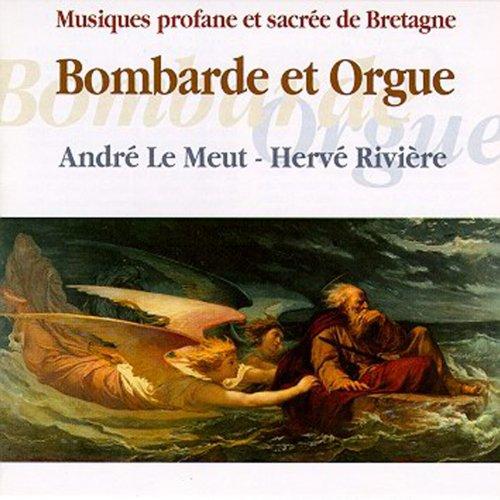 Bombarde et Orgue (Temporal and Sacred Music from Brittany - Keltia Musique - Musique Profane et sacrée de Bretagne)