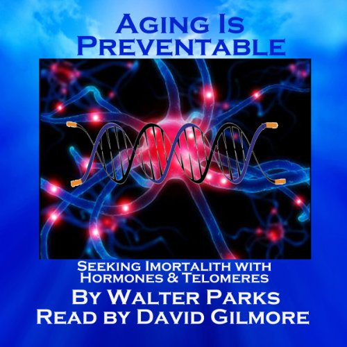 Aging is Preventable cover art