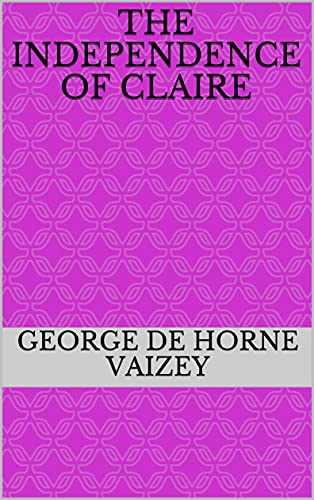 The Independence of Claire (English Edition)